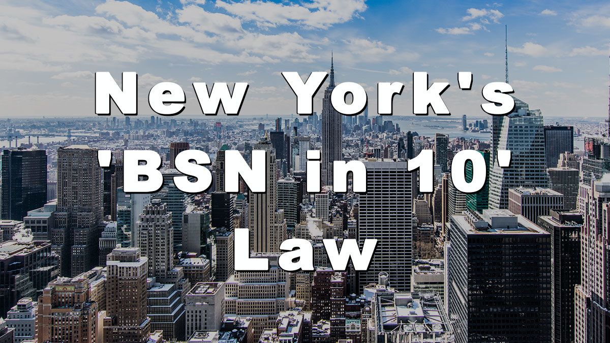 new-york-s-bsn-in-10-law-everything-you-need-to-know